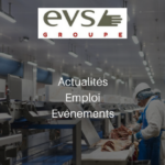 Groupe EVS agroalimentaire investissement fusions-acquisitions